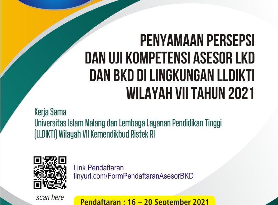 Penyaamaan Persepsi dan Uji Kompetensi Asesor LKD dan BKD di lingkungan LLDIKTI Wilayah VII Tahun 2021 kerjasama dengan Universitas Islam Malang